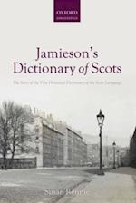 Jamieson's Dictionary of Scots: The Story of the First Historical Dictionary of the Scots Language
