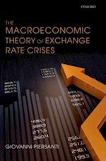 Macroeconomic Theory of Exchange Rate Crises