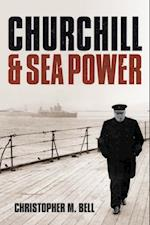 Churchill and Sea Power af Christopher M. Bell
