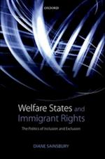 Welfare States and Immigrant Rights: The Politics of Inclusion and Exclusion af Diane Sainsbury