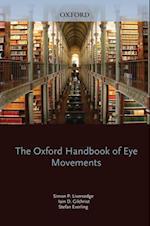 Oxford Handbook of Eye Movements (Oxford Library of Psychology)