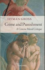 Crime and Punishment: A Concise Moral Critique