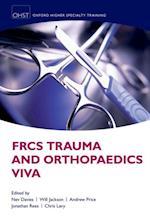 FRCS Trauma and Orthopaedics Viva (Oxford Speciality Training Higher Revison)