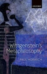 Wittgensteins Metaphilosophy af Paul Horwich