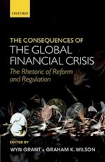 Consequences of the Global Financial Crisis: The Rhetoric of Reform and Regulation