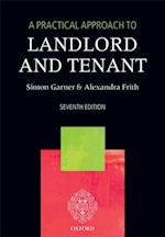 Practical Approach to Landlord and Tenant (A Practical Approach)