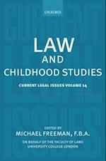 Law and Childhood Studies: Current Legal Issues Volume 14 (Current Legal Issues)
