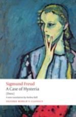 Case of Hysteria: (Dora) (OXFORD WORLD'S CLASSICS)