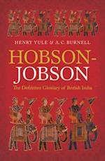 Hobson-Jobson: The Definitive Glossary of British India