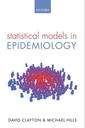 Statistical Models in Epidemiology af David Clayton