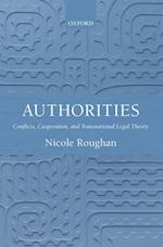 Authorities: Conflicts, Cooperation, and Transnational Legal Theory
