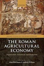 Roman Agricultural Economy: Organization, Investment, and Production (Oxford Studies on the Roman Economy)