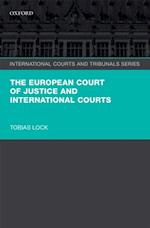 European Court of Justice and International Courts (International Courts and Tribunals Series)