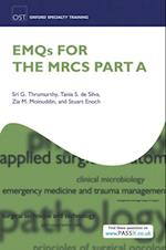 EMQs for the MRCS Part A (Oxford Specialty Training: Revision Texts)