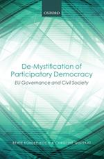 De-Mystification of Participatory Democracy: EU-Governance and Civil Society af Christine Quittkat