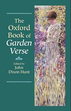 The Oxford Book of Garden Verse