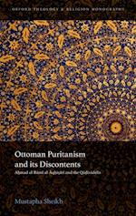 Ottoman Puritanism and its Discontents af Mustapha Sheikh