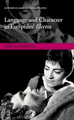 Language and Character in Euripides' Electra af Evert Van Emde Boas