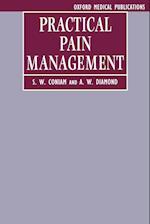 Practical Pain Management (Oxford Medical Publications)