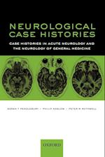 Neurological Case Histories (Oxford Case Histories)