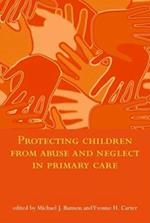Protecting Children from Abuse and Neglect in Primary Care
