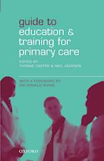 Guide to Education and Training for Primary Care af Neil Jackson, Yvonne Carter