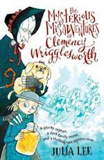 Mysterious Misadventures of Clemency Wrigglesworth af Julia Lee