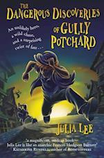 Dangerous Discoveries of Gully Potchard af Julia Lee
