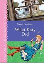 Oxford Children's Classics: What Katy Did