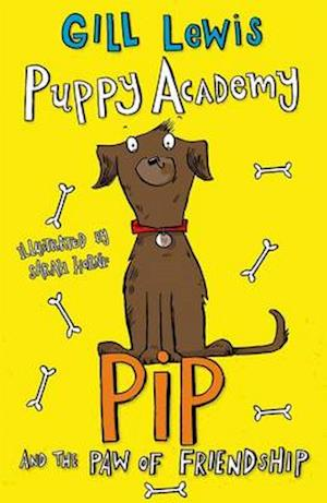 Puppy Academy: Pip and the Paw of Friendship