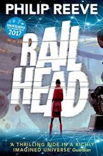 Railhead: shortlisted for the CILIP Carnegie Medal 2017 af Philip Reeve