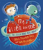 My Alien and Me
