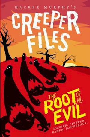 Bog, paperback The Creeper Files: The Root of All Evil af Hacker Murphy