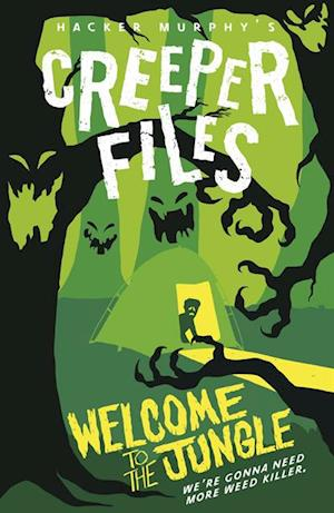 Creeper Files: Welcome to the Jungle
