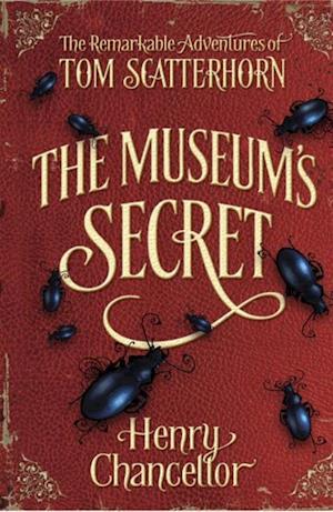 Museum's Secret (The Remarkable Adventures of Tom Scatterhorn 1)