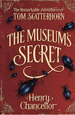 Museum's Secret (The Remarkable Adventures of Tom Scatterhorn 1)