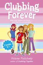 Clubbing Forever (Books 7 & 8 in the After School Club series)