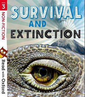 Read with Oxford: Stage 3: Non-fiction: Survival and Extinction