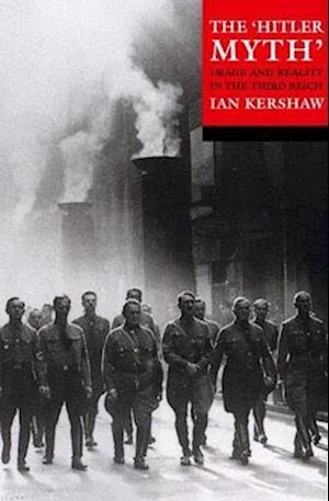 Bog paperback The 'Hitler Myth' af Ian Kershaw Gerhard Wilke