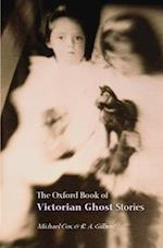 The Oxford Book of Victorian Ghost Stories af R A Gilbert, Michael Cox