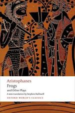 Aristophanes: Frogs and Other Plays (OXFORD WORLD'S CLASSICS)