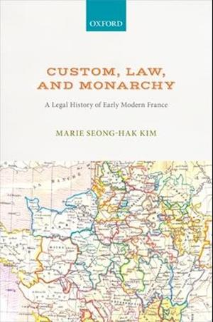 Custom, Law, and Monarchy
