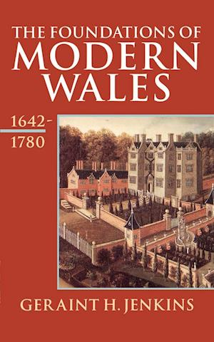 The Foundations of Modern Wales