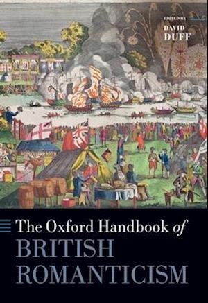 The Oxford Handbook of British Romanticism
