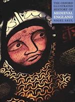 The Oxford Illustrated History of Medieval England (Oxford Illustrated History)