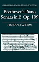 Beethoven's Piano Sonata in E, Op. 109 (Studies in Musical Genesis and Structure)