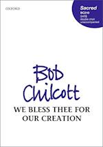 We Bless Thee for Our Creation