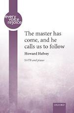 The master has come, and he calls us to follow (Every Voice Rejoice)