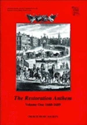 The Restoration Anthem Volume 1 1660-1689