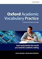 Oxford Academic Vocabulary Practice: Lower-Intermediate B1: Oxford Academic Vocabulary Practice B1 with Key